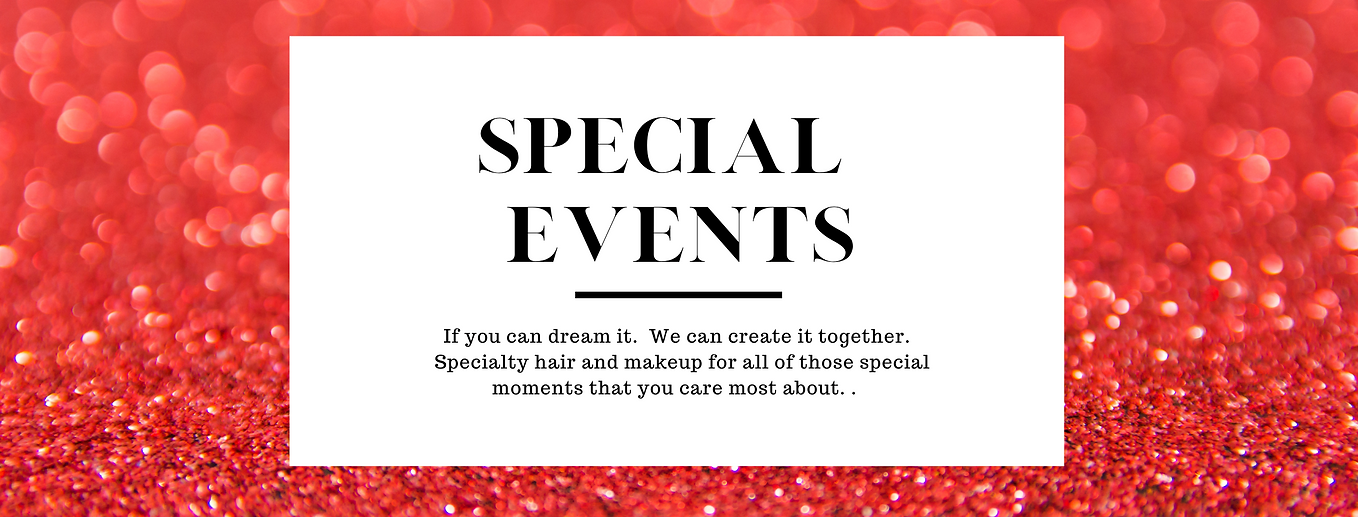 Special Events makeup and Hair