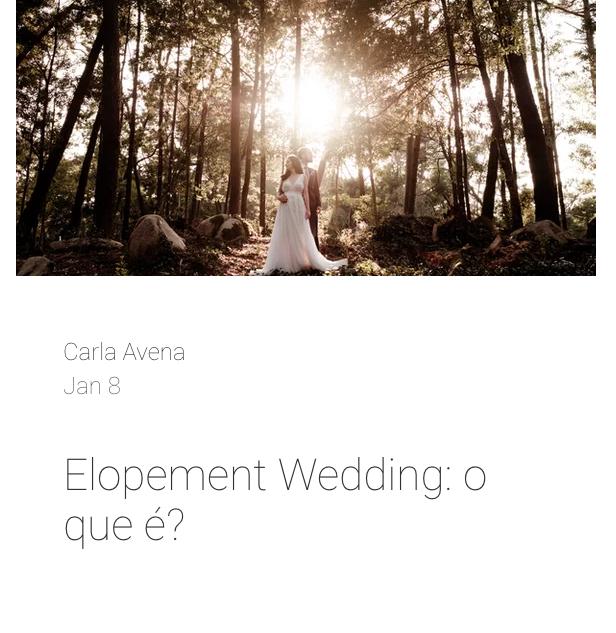 Elopement Wedding: O que é?