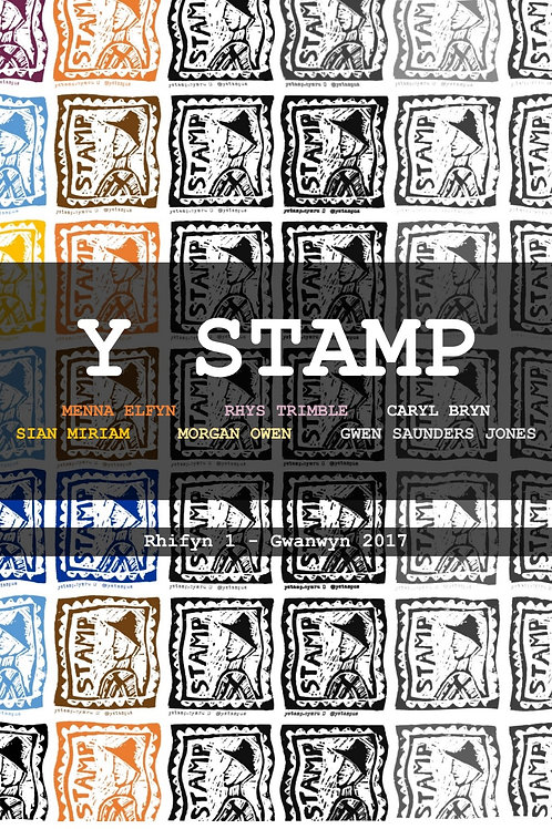 Y STAMP: Rhifyn 1 - Gwanwyn 2017
