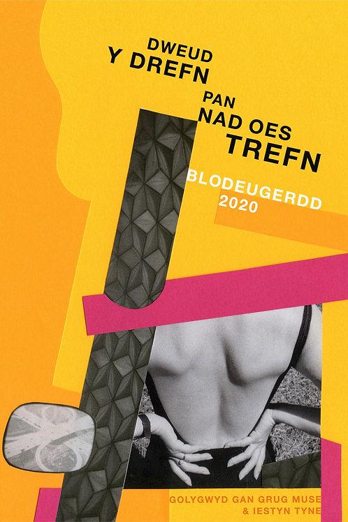 Dweud y Drefn pan nad oes Trefn - Blodeugerdd 2020