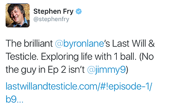 Last Will & Testicle Stephen Fry