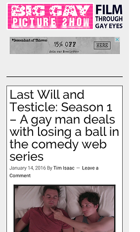 Last Will & Testicle Big Gay Picture Show
