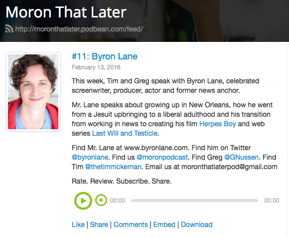 Byron Lane Moron That Later Last Will And Testicle