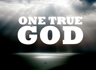 ONE TRUE GOD.jpg