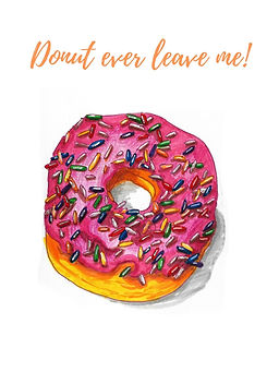 Donut Ever Leave.jpg