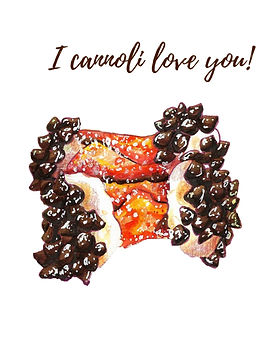 I cannoli love you!.jpg