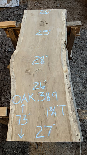 "oak 389 (1.75""x26-28""x73"") surfaced"