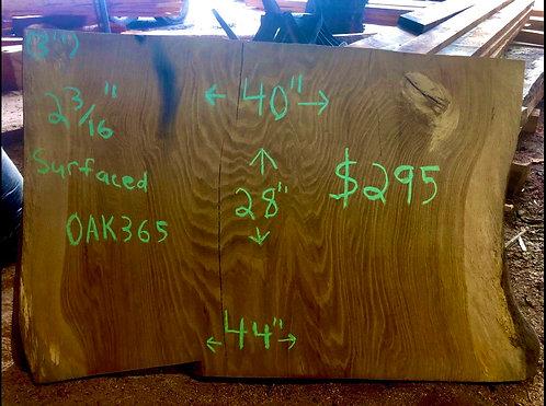"Oak 365 (2-3/16""x40-44""x28"") surfaced"