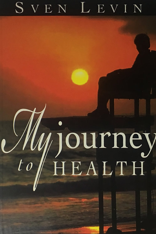 My Journey to Health by Sven Levin (Paperback)