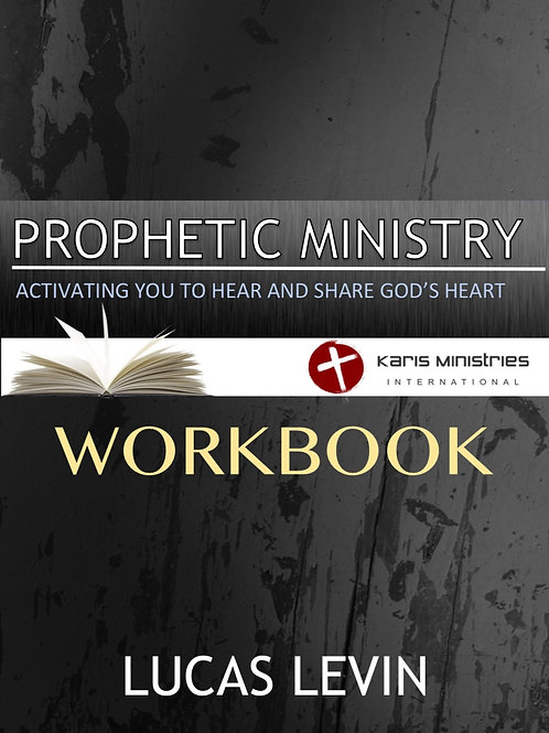 Prophetic Ministry Physical Workbook