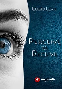 Perceive to Receive Karis Ministries International