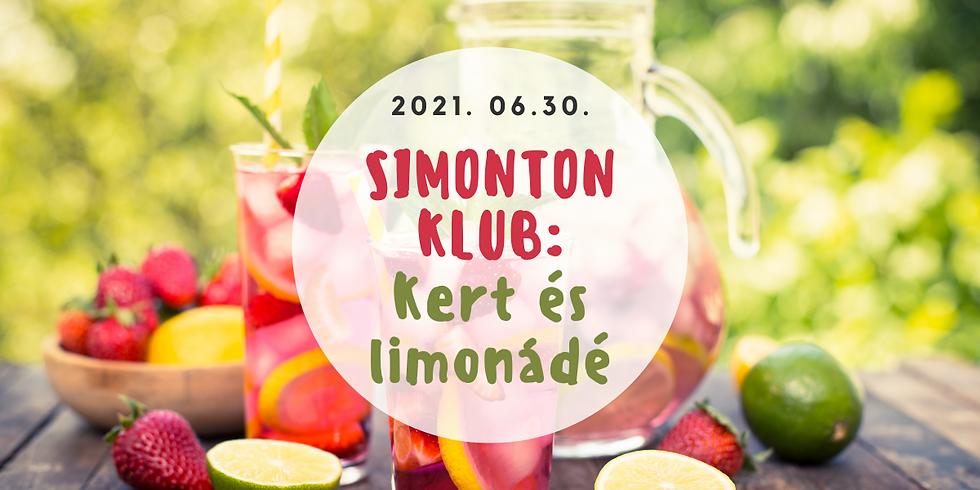 Simonton Klub- Összehangolva | Aktuális témánk: Kert és limonádé