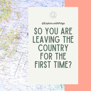 So you are leaving the Country for the first time?