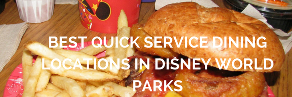 The Best Quick Service Restaurants in Disney World
