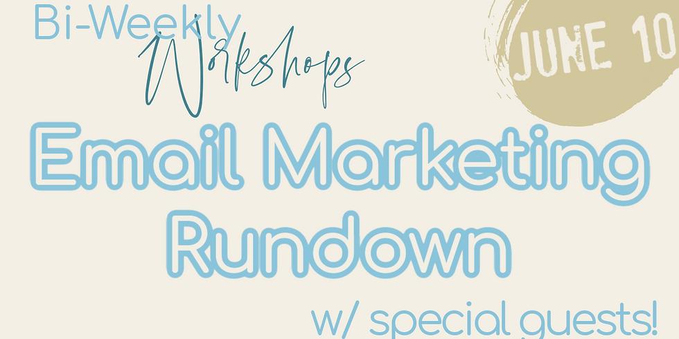 Email Marketing Rundown