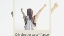 3 exercices pour développer sa confiance en soi