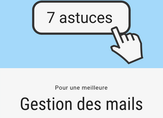 7 astuces à tester pour une meilleure gestion des mails