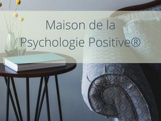 Un lieu dédié à la Psychologie Positive