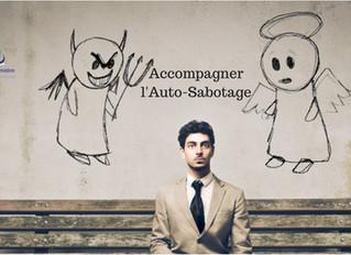 Comment accompagner l'auto-sabotage ?