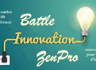 La 1ère Battle Innovation ZenPro !