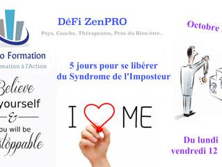 [DéFi ZenPro / Gratuit] 5 jours pour Se Libérer du Syndrome de l'Imposteur !