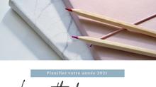 Planifier votre année 2021 : comment être encore plus engagé et donc efficace ?!