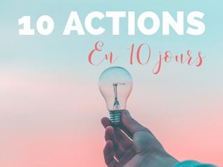 10 actions en 10 jours