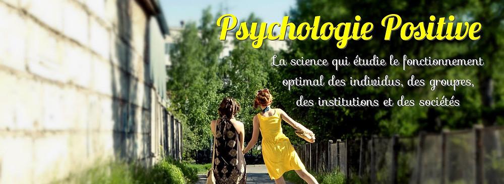 Les Essentiels de la Psychologie Positive