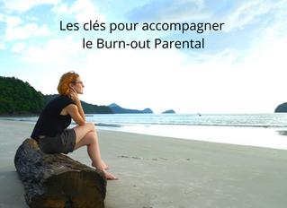 Les clés pour accompagner le burn-out parental