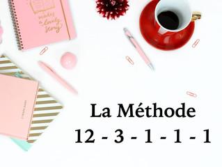 La Méthode 12 - 3 - 1 - 1 - 1