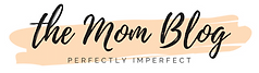 The Mom Blog, perfectly imperfect