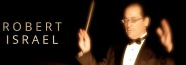 Robert Israel, Robert Israel Music, Italian Music, Italian Opera