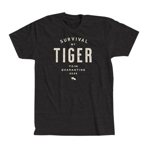 """SURVIVAL BY TIGER"" TEXT TSHIRT"