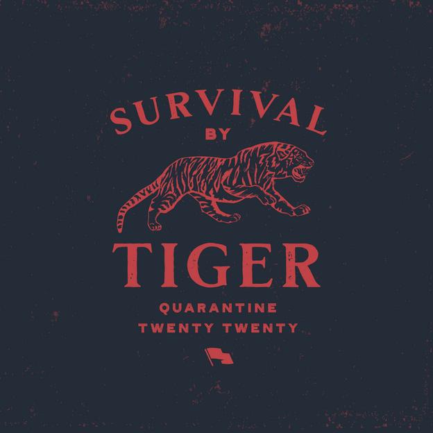 """""""Survival By Tiger"""""""