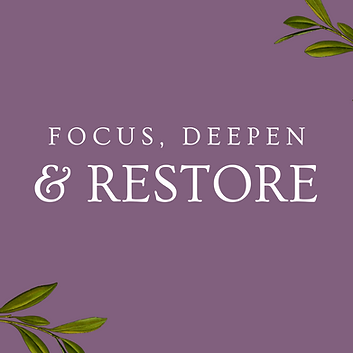 Focus, Deepen.png