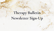 Therapy Bulletin Newsletter Sign-Up.png