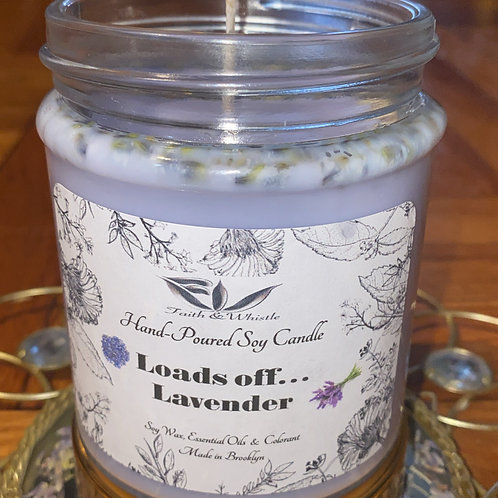 Loads Off...Lavender Soy Candle