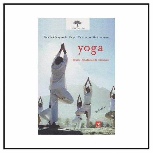 Günlük Yaşamda Yoga, Tantra ve Meditasyon