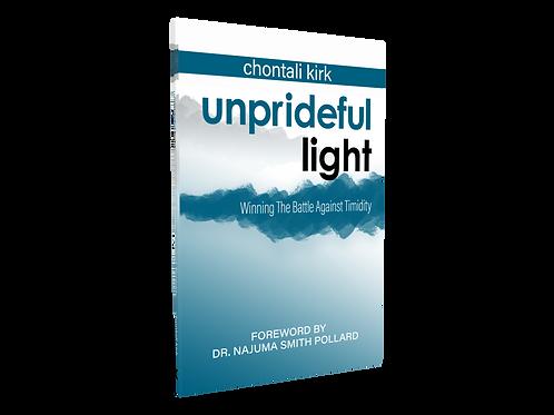 Unprideful Light: Winning The Battle Against Timidity