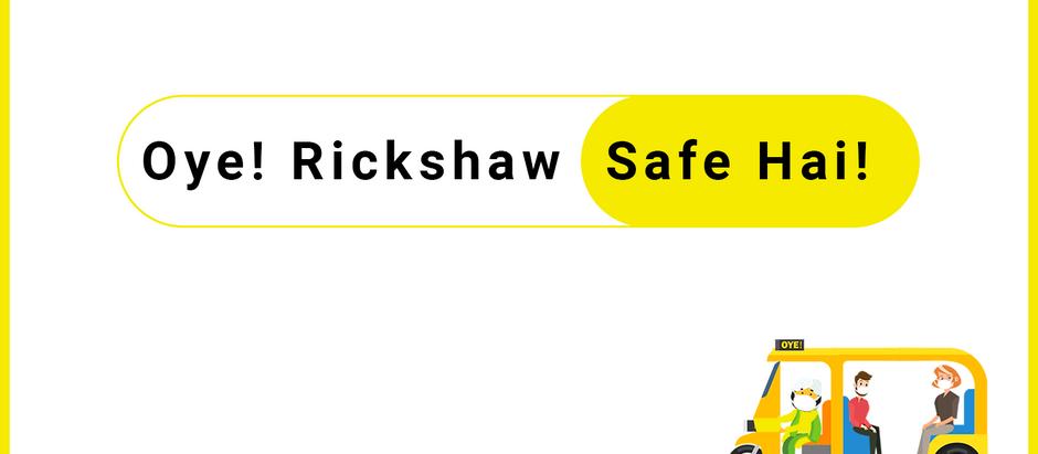 Oye! Rickshaw - Safe hai!