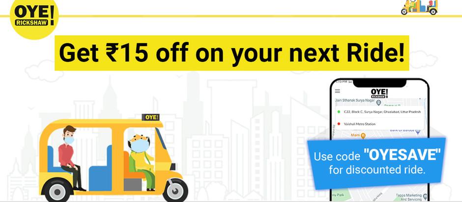 ओए रिक्शा पे पाएं अपनी पहली राइड पे 15 रुपए की छूट!