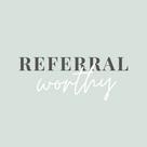 Referral worthy