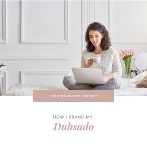 How I Brand My Dubsado