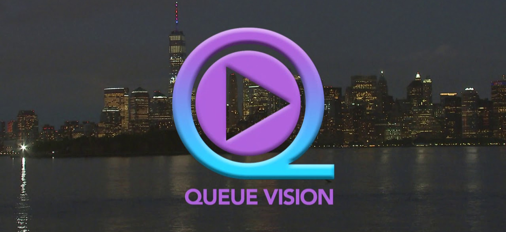 Queue Vision Streaming Platform | Dorinda Angelucci COO & Project Manager