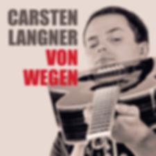 CarstenLangner_VonWegen_Cover_1000.jpg