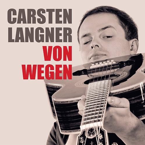 Carsten Langner - VON WEGEN (Audio-CD)