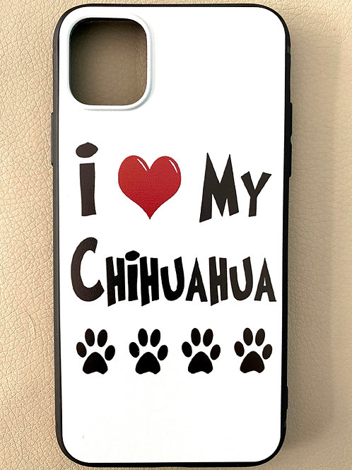 Cover iPhone11 - I LOVE MY CHIHUAHUA