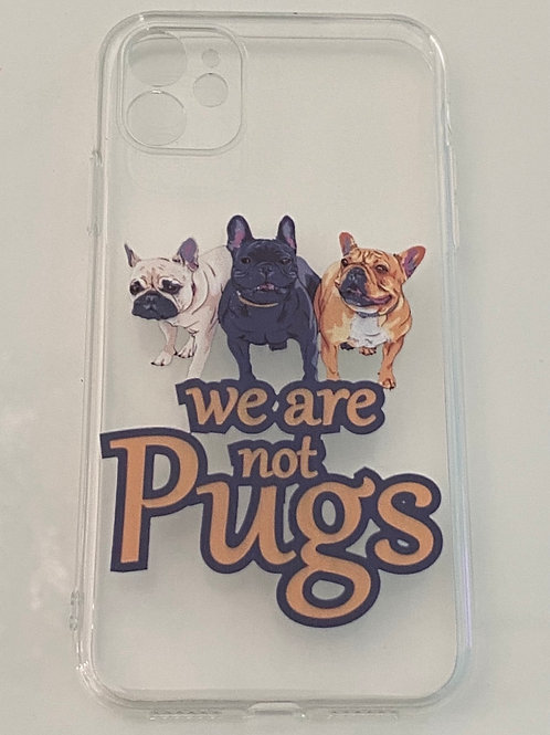 Cover iPhone11 - BULLY NOT PUG