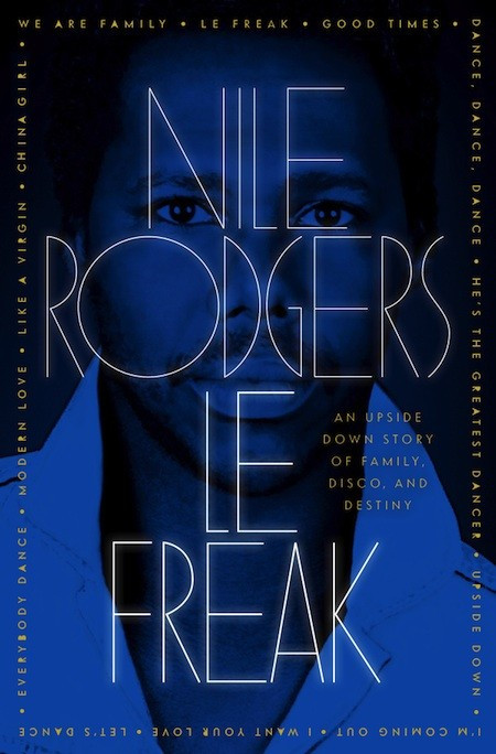 Nile Rodger's autobiography, Le Freak