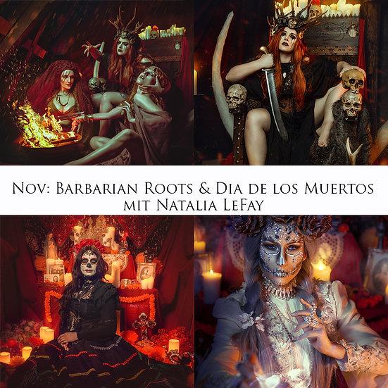 Barbarian Roots & Dia de los Muertos mit Natalia LeFay